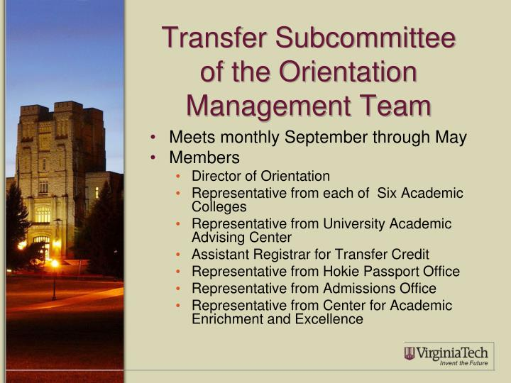 Transfer Subcommittee of the Orientation Management Team