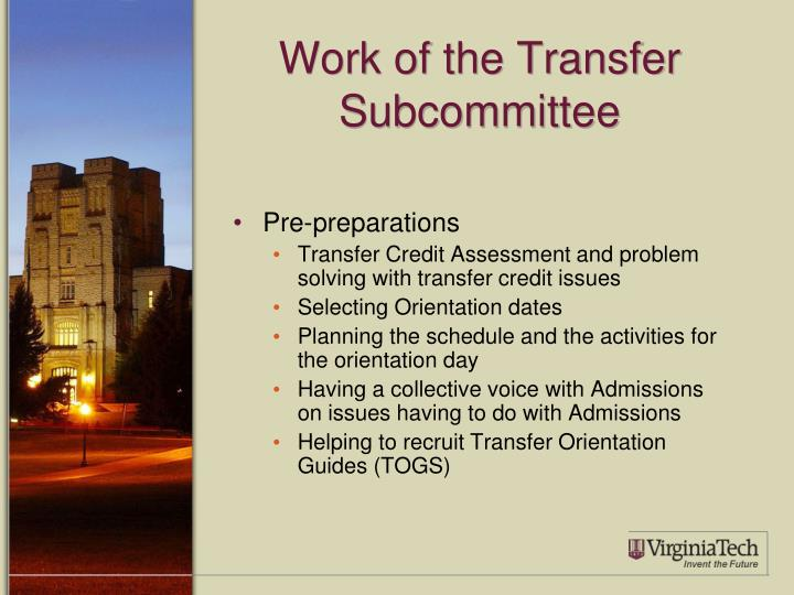 Work of the Transfer Subcommittee