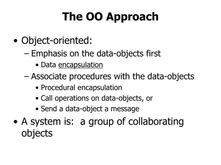 The OO Approach
