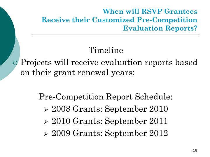 When will RSVP Grantees