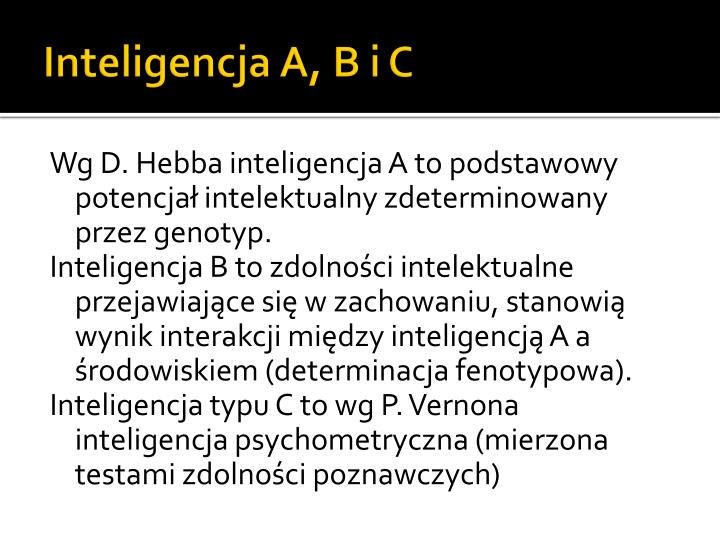 Inteligencja A, B i C