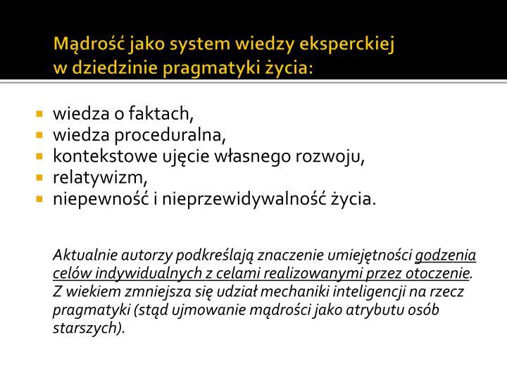 Mądrość jako system wiedzy eksperckiej