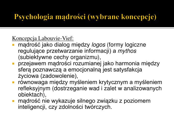 Psychologia mądrości (wybrane koncepcje)