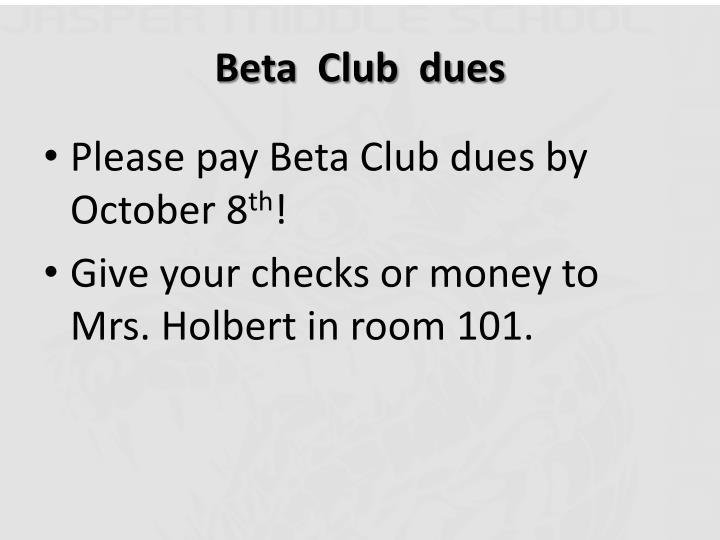 Beta  Club  dues