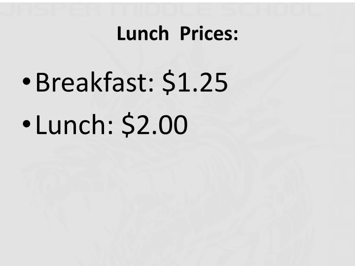 Lunch  Prices: