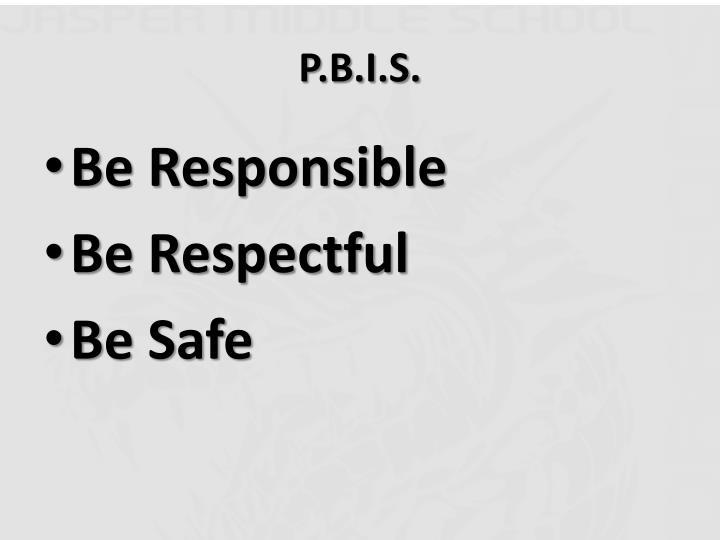 P.B.I.S.