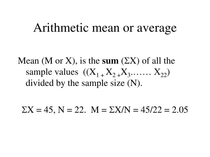 Arithmetic mean or average