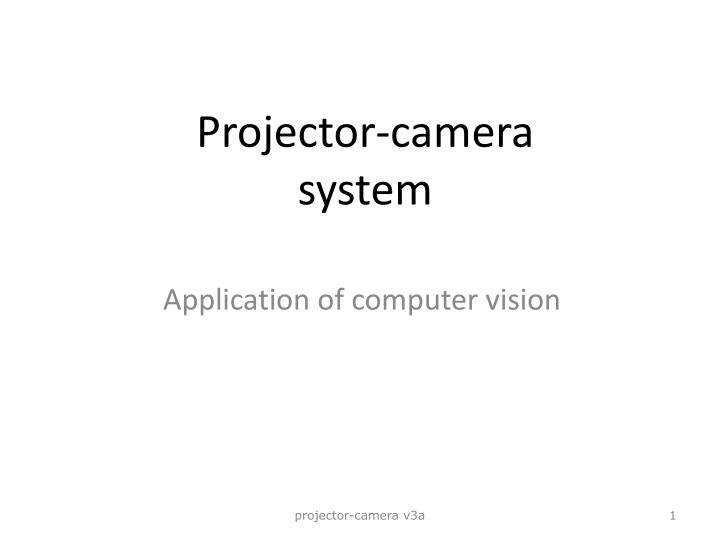 Projector camera system