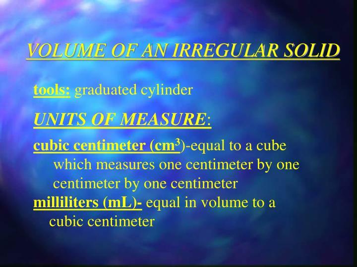 VOLUME OF AN IRREGULAR SOLID