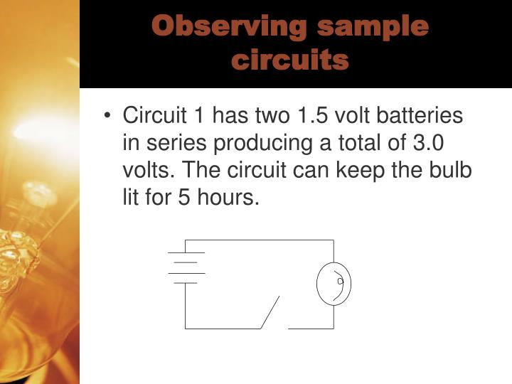 Observing sample circuits