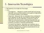3 innovaci n tecnol gica
