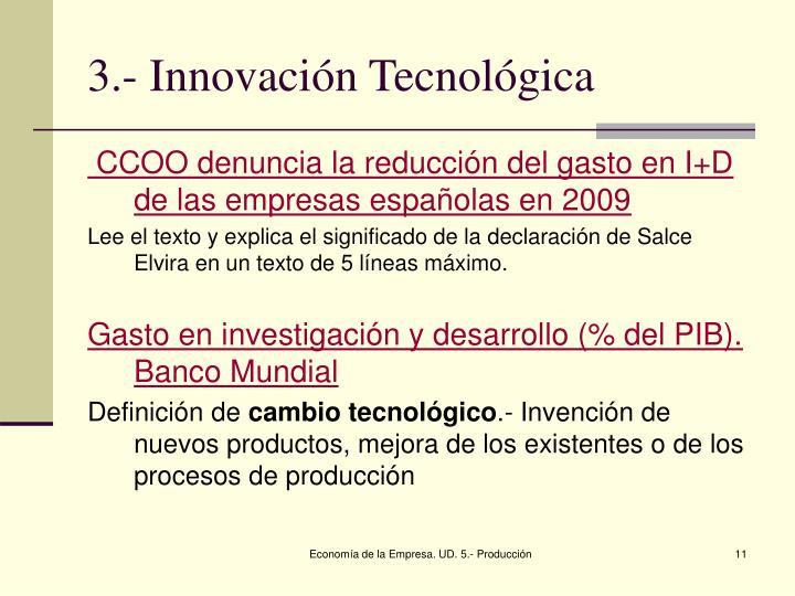 3.- Innovación Tecnológica