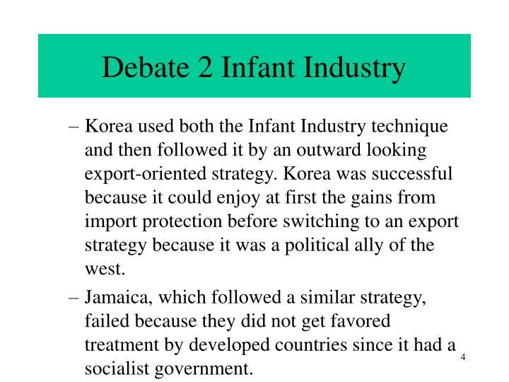 Debate 2 Infant Industry