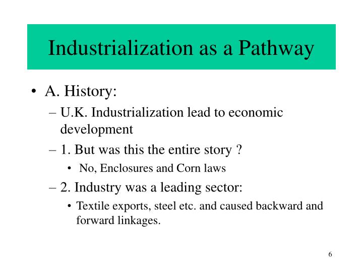 Industrialization as a Pathway