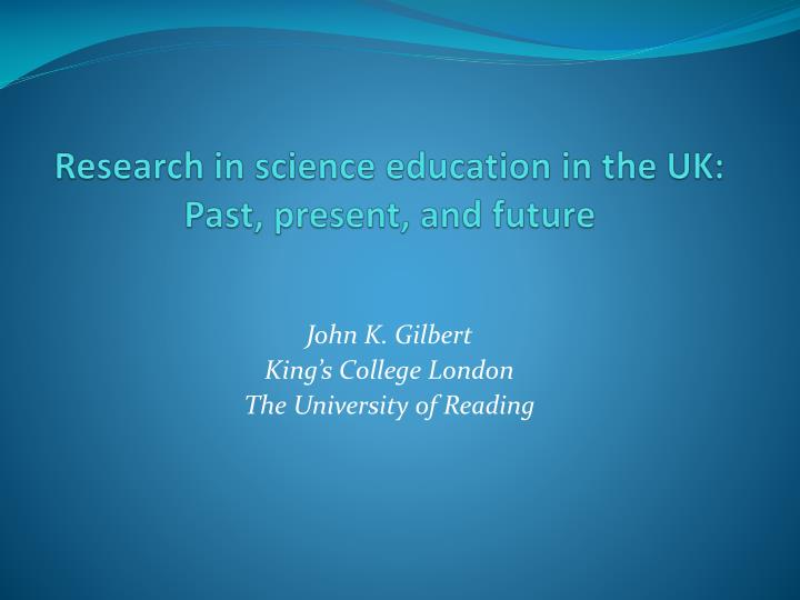 Research in science education in the UK: