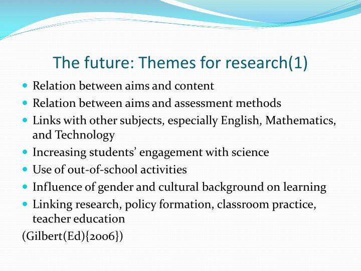 The future: Themes for research(1)