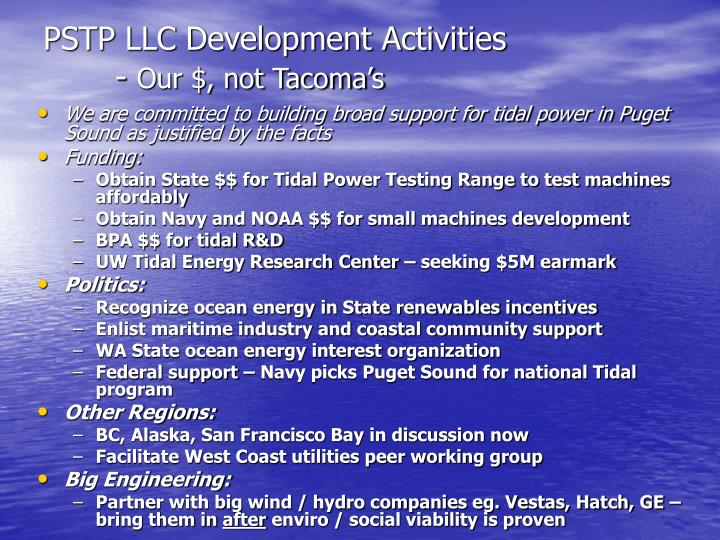 PSTP LLC Development Activities