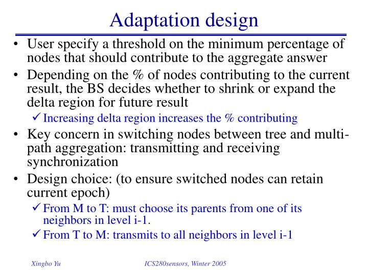 Adaptation design