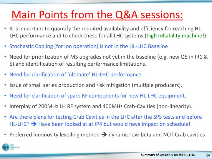 Main Points from the Q&A sessions: