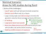 nominal scenario areas for md studies during runii