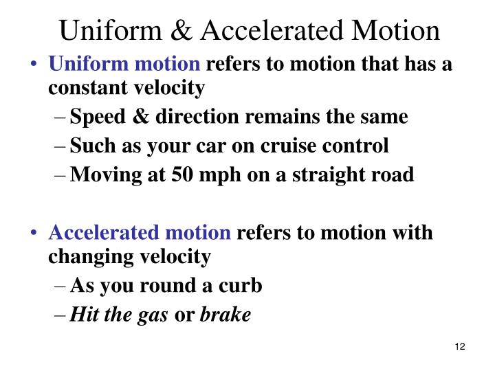 Uniform & Accelerated Motion