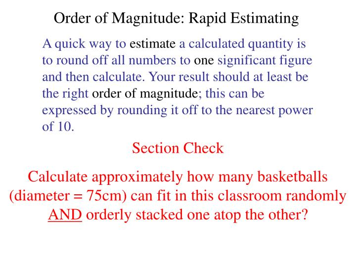 Order of Magnitude: Rapid Estimating