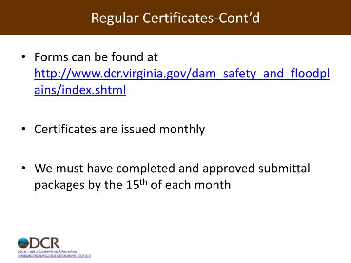 Regular Certificates-Cont'd