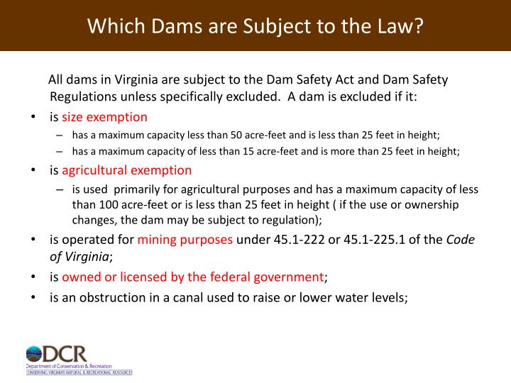 Which dams are subject to the law