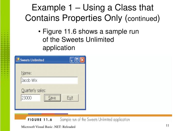 Example 1 – Using a Class that Contains Properties Only (