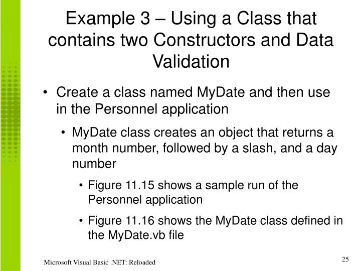 Example 3 – Using a Class that contains two Constructors and Data Validation