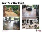 enjoy your new deck