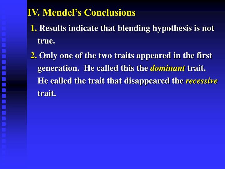 IV. Mendel's Conclusions