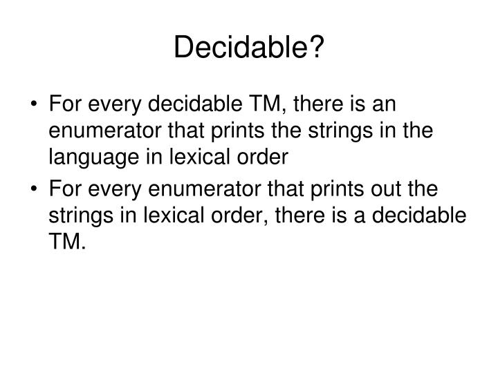 Decidable?