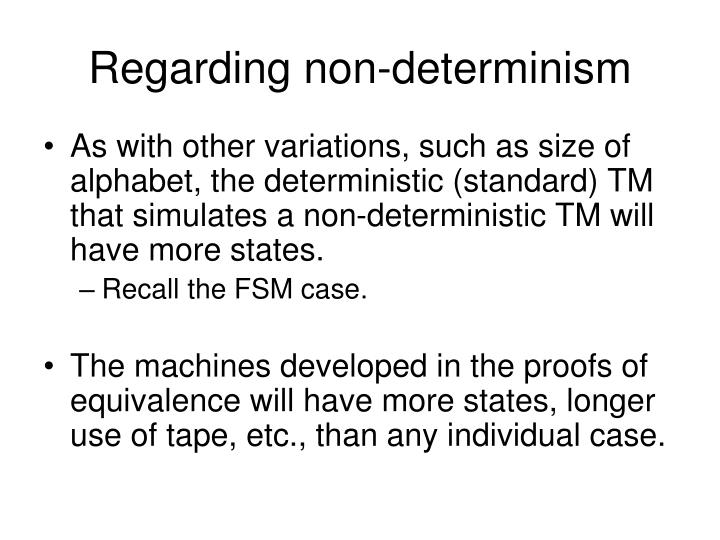 Regarding non-determinism