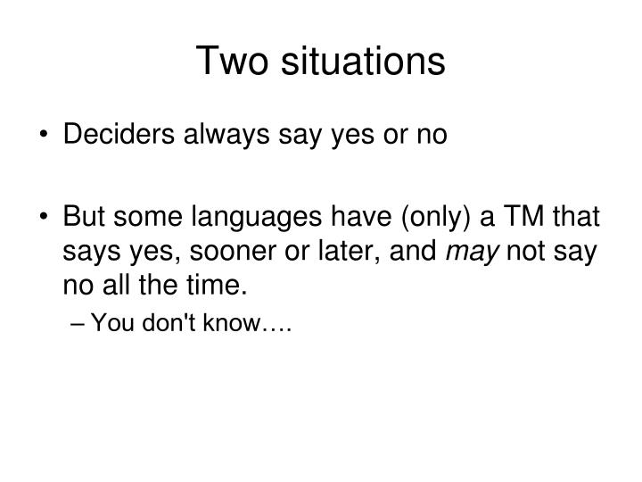 Two situations