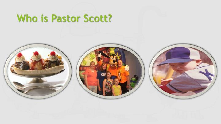 Who is Pastor Scott?