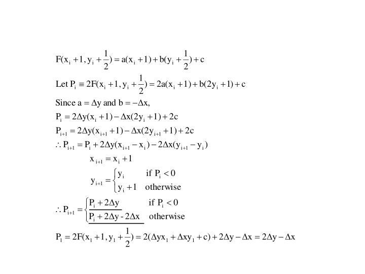 Midpoint Line Algorithm (Cont')