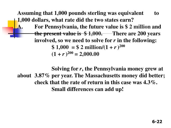 Assuming that 1,000 pounds sterling was equivalent  to 1,000 dollars, what rate did the two states earn?