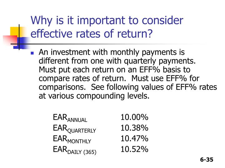 Why is it important to consider effective rates of return?