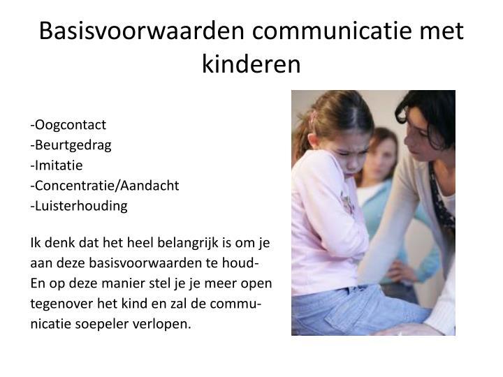 Basisvoorwaarden communicatie met kinderen