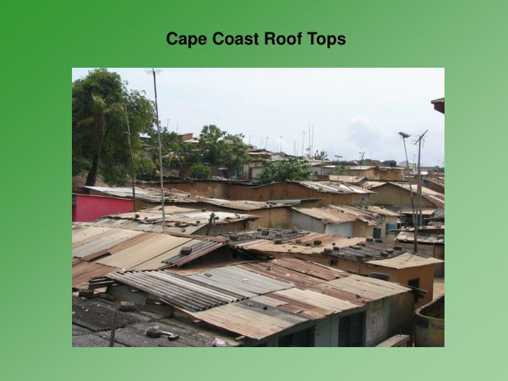 Cape Coast Roof Tops