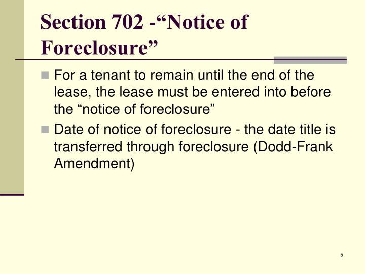 "Section 702 -""Notice of Foreclosure"""