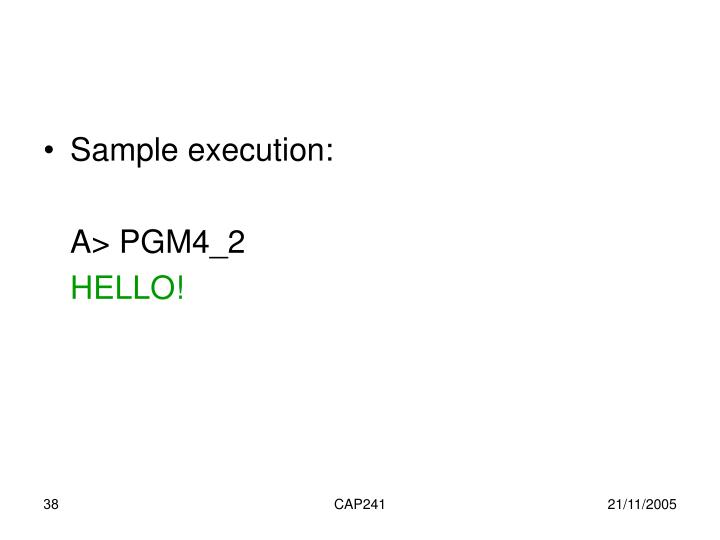 Sample execution: