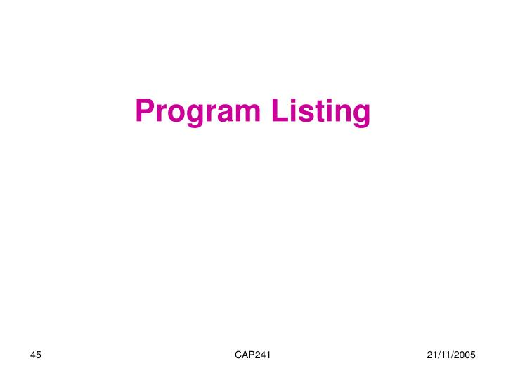 Program Listing