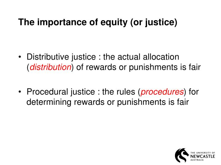 The importance of equity (or justice)