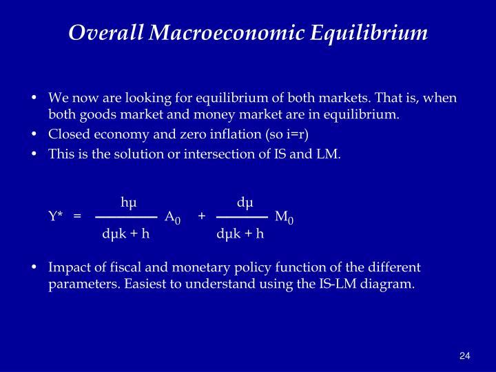 Overall Macroeconomic Equilibrium