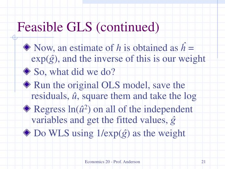 Feasible GLS (continued)