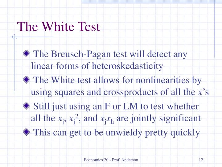 The White Test