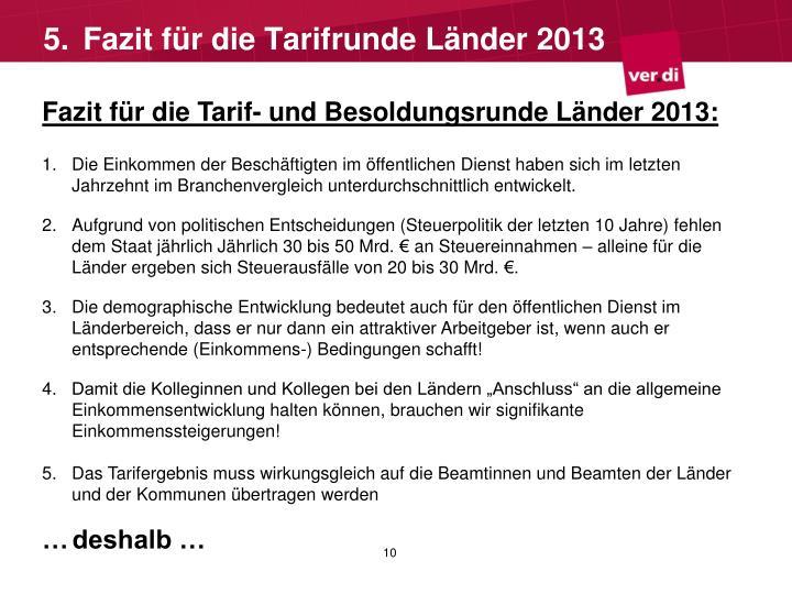 Fazit für die Tarif- und Besoldungsrunde Länder 2013: