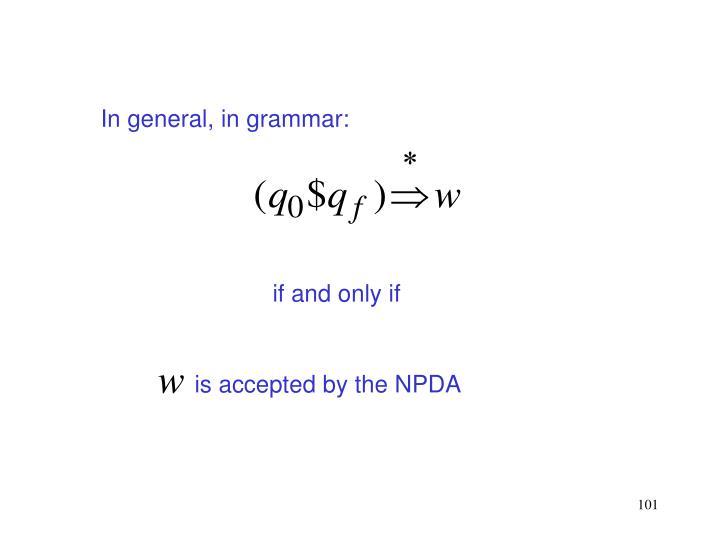 In general, in grammar: